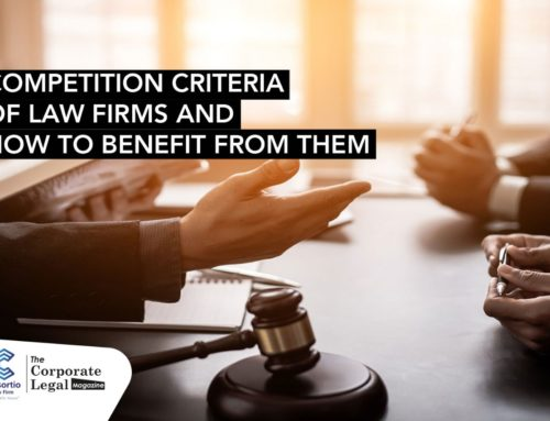 Competition criteria of law firms and how to benefit from them