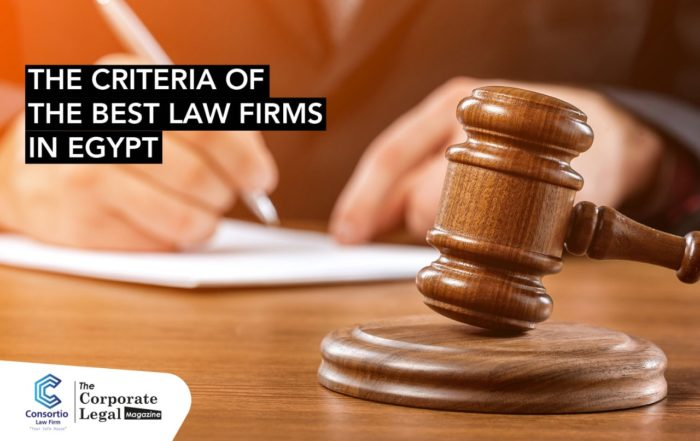 The criteria of the best law firms in Egypt